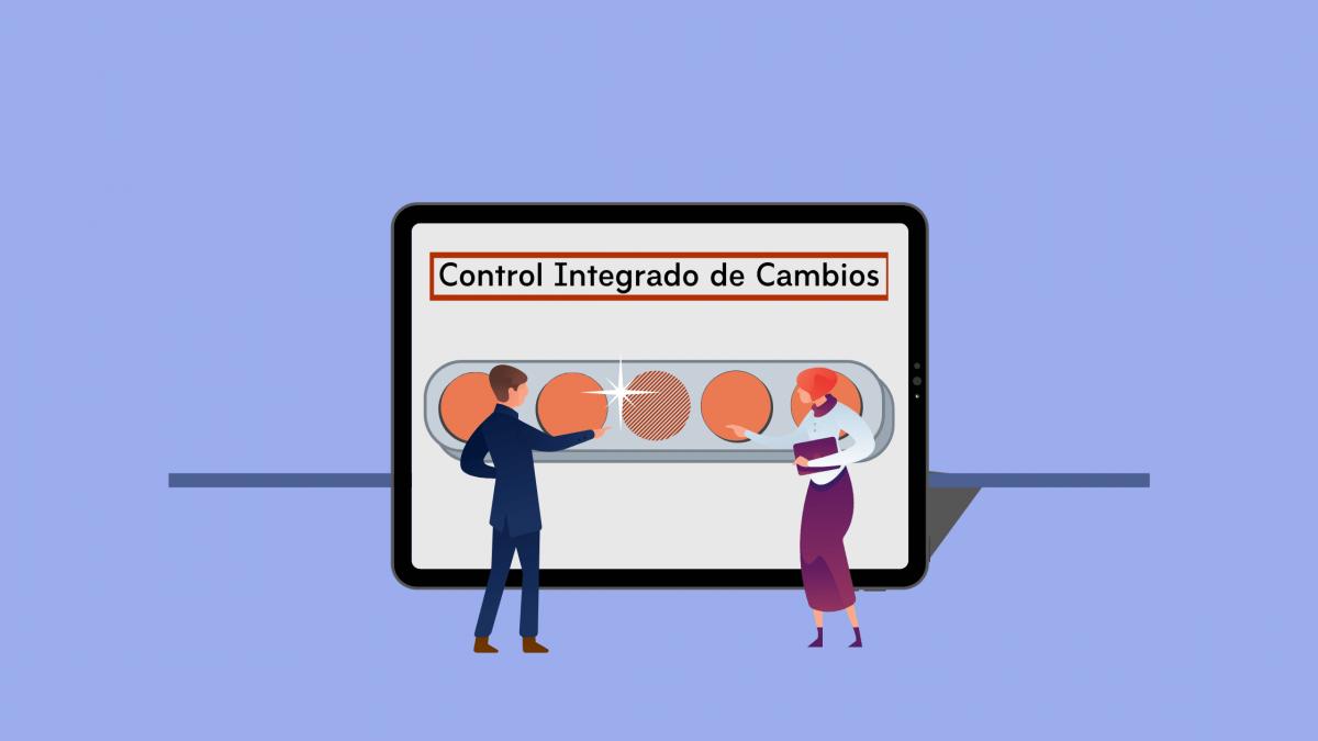 ¿Qué es el Control Integrado de Cambios y Cómo Funciona?